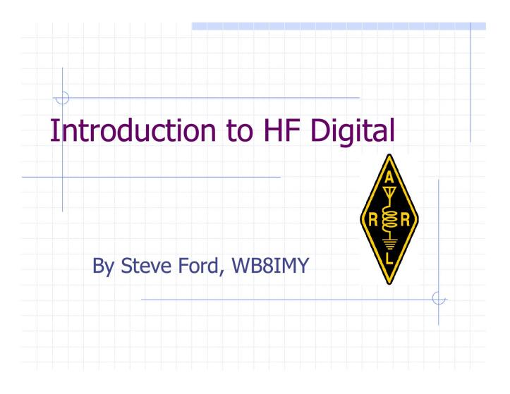 HFDigital-Intro-WB8IMY [Compatibility Mode]1